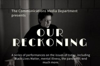 "Poster for ""Our Reckoning,"" fall 2020 theater production"