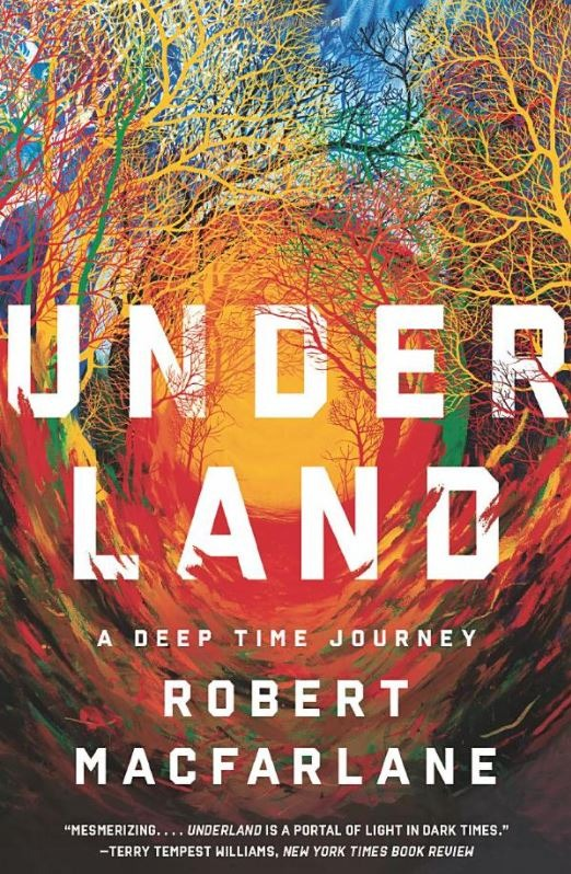 Cover of Underland by Robert MacFarlane