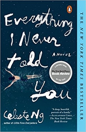 "Cover of ""Everything I Never Told You"" by Celeste Ng"