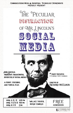 The Peculiar Distraction of Mr. Lincoln's Social Media