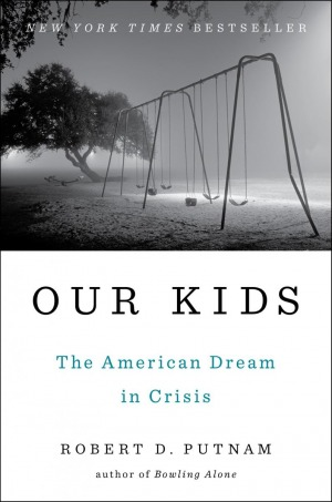 Cover of Our Kids by Robert D. Putnam
